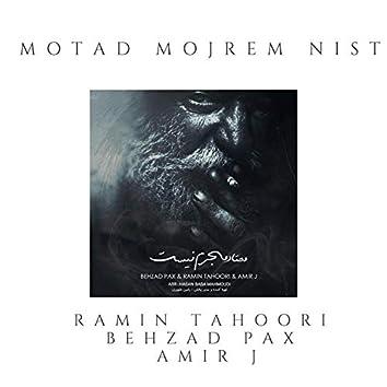 Motad Mojrem Nist (feat. Behzad Pax & Amir J)