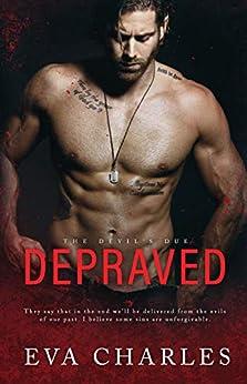 Depraved (The Devil's Due Book 1) by [Eva Charles]