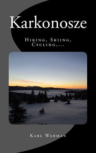 Karkonosze - Hiking, Skiing, Cycling,...