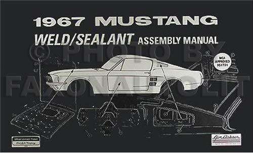1967 Mustang Sheet Metal Weld & Sealant Reprint Assembly Manual