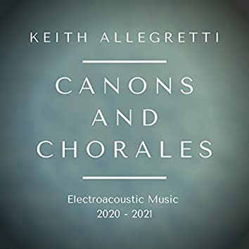 Canons and Chorales