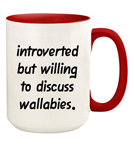 Introverted But Willing To Discuss Wallabies - 15oz Ceramic White Coffee Mug Cup, Red