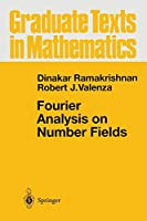 Fourier Analysis on Number Fields (Graduate Texts in Mathematics, 186)