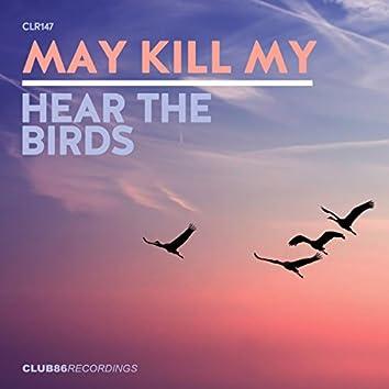 Hear The Birds