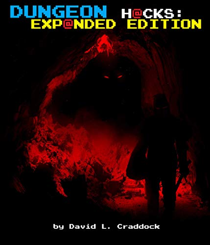 Dungeon Hacks: Expanded Edition (English Edition)