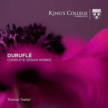 Duruflé: Complete Organ Works