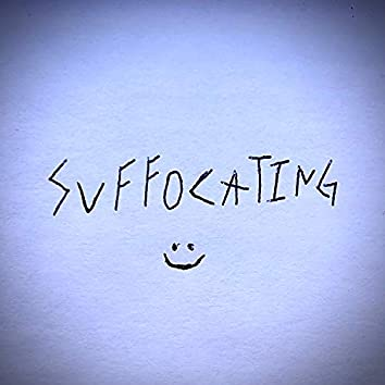 Suffocating