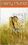 AMAR É NUNCA TER QUE PEDIR PERDÃO (Portuguese Edition)