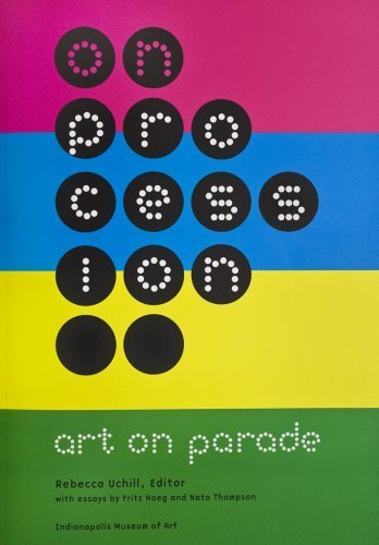 On Procession: Art on Parade by Fritz Haeg (2009-02-16)