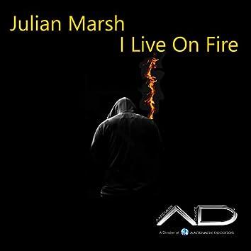 I Live on Fire