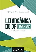 Lei Orgânica do DF. Comentada