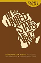 IN THE UNITED STATES OF AFRICA [In the United States of Africa ] BY Waberi, Abdourahman A.(Author)Paperback 01-Mar-2009