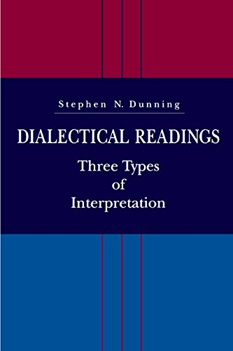 Dialectical Readings: Three Types of Interpretations (English Edition)