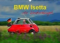 BMW Isetta - Die Knutschkugel (Wandkalender 2022 DIN A3 quer): zum knutschen dieser kleine Schlaglochsucher (Monatskalender, 14 Seiten )