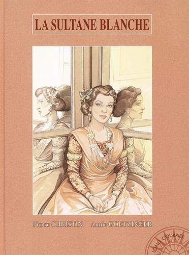 Long courrier, tome 2 : La Sultane Blanche