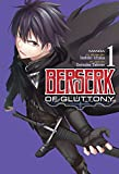 BERSERK OF GLUTTONY 01 (Berserk of Gluttony (Manga))