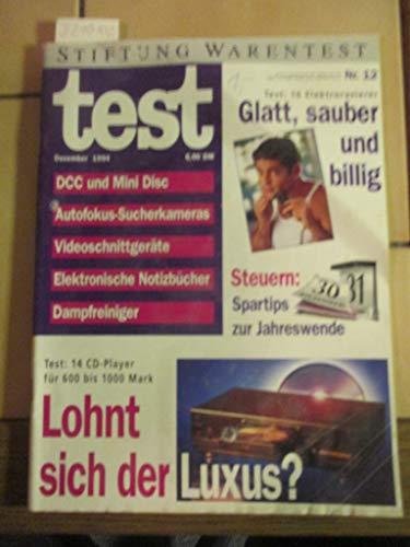 Stiftung Warentest Heft 12 / 1994: DCC und Mini Disc, Autofocus-Suchkameras, Videoschnittgeräte, Elektronnische Notizbücher, Dampfreiniger, Elektrorasierer, CD-Player