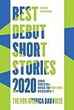 Best Debut Short Stories 2020: The PEN America Dau Prize
