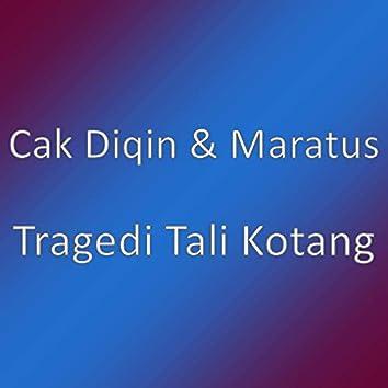 Tragedi Tali Kotang