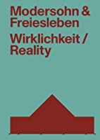 Modersohn and Freiesleben-reality: Buildings and Projects 2000–2020