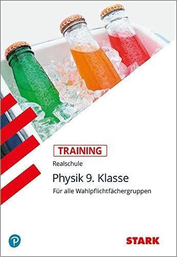 STARK Training Realschule - Physik 9. Klasse