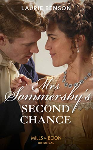 Mrs Sommersby's Second Chance (Mills & Boon Historical) (The Sommersby Brides, Book 4) by [Laurie Benson]