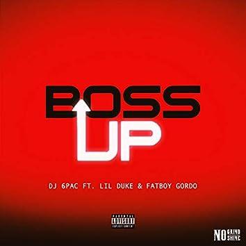 Boss Up (feat. Lil Duke & Fatboy Gordo)