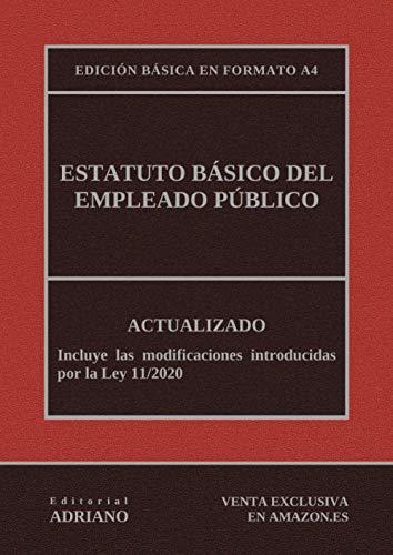 Estatuto Básico del Empleado Público (Edición básica en formato A4): Actualizado, incluyendo la última reforma recogida en la descripción