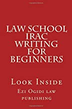 Law School IRAC Writing For Beginners: Look Inside