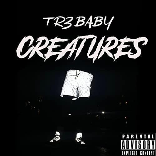 Tr3 Baby