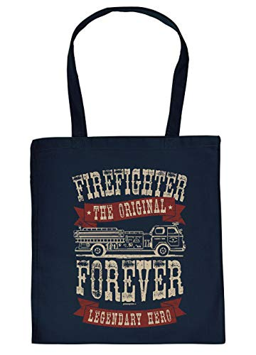 Feuerwehr-Sprüche/Statement Trage-Einkaufstasche/Stoffbeutel mit Druck: Firefighter Forever The Original Legendary Hero