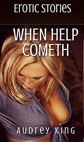Erotic Stories When Help Cometh | A Lesbian Romance and Sex Story