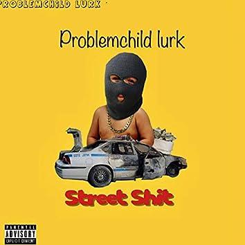 Street Shit