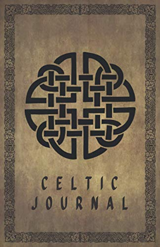 Celtic Journal: Diary To Write In Daily Guide For Men Women