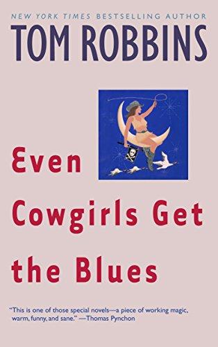 Even Cowgirls Get the Blues: A Novel Alaska