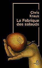 La Fabrique des salauds de Chris KRAUS