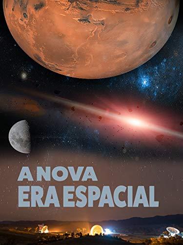A nova Era Espacial