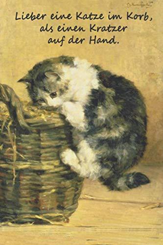Katze im Korb - Notizbuch Tagebuch: Notizbuch / Notizblock für alle Katzenliebhaber. Geignet als Notizbuch oder auch Tagebuch