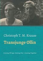 Transjunge Ollin: Coming-Of-Age, Coming-Out, Coming-Together