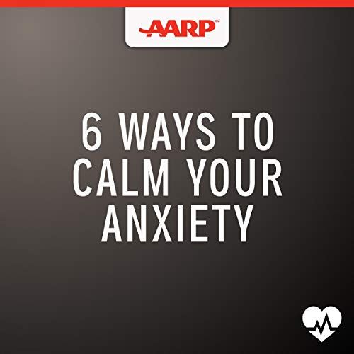 6 Ways to Calm Your Anxiety audiobook cover art