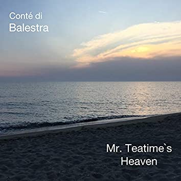 Mr. Teatime's Heaven