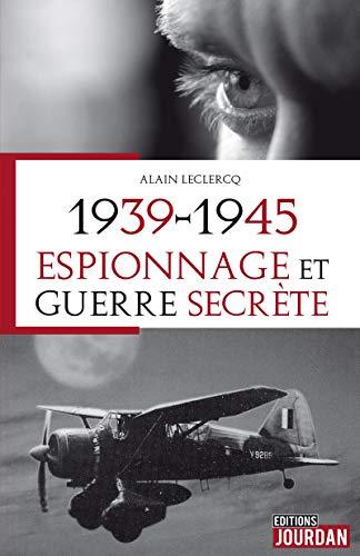 Mirror PDF: 1939-1945, Espionnage et guerre secrète
