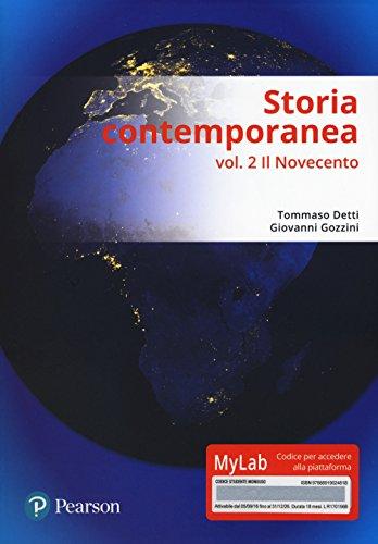Storia contemporanea. Ediz. MyLab. Con aggiornamento online. Il Novecento (Vol. 2)