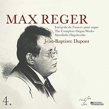 Reger: Intégrale de l'œuvre pour orgue, Vol. 4