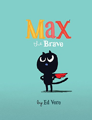 Image of Max the Brave: (Cat Books For Kids, Courage Books For Kids, Bedtime Stories) (Max, 1)