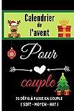 Calendrier de l'avent pour couple: cadeau érotique pour attendre noël avec 1 défi coquin par jour avant noël | jeux pour la Saint valentin ... pour pimenter la vie sexuelle de votre couple