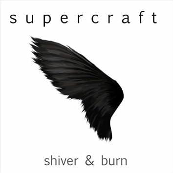 Shiver & Burn