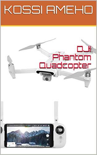 DJI Phantom Quadcopter (English Edition)