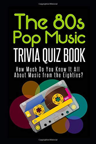 The 1980s Pop Music Trivia Quiz by Jacob Mann. (Kindle or Paperback). The ulitimate quiz for 80s pop music buffs featuring 86 pages of 175 questions with multiple choices.