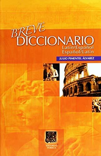 Breve Diccionario Latin-Español Español-Latin (portada puede variar)